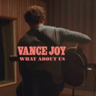VIDEO: Vance Joy Covers P!nk's 'What About Us'