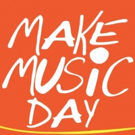Make Music Day 2018 Announces Full Schedule