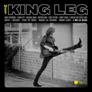 King Leg Confirms 2018 Tour Dates In Support of 'Meet King Leg' Album