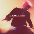 Lily Allen Releases LOST MY MIND (Michael Calfan Respect Remix) Out Now