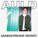 Auld Releases Debut Album 'Mainstream Music'