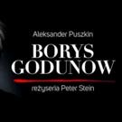 BORYS GODUNOW coming to Teatr Polski 5/24 - 6/2!
