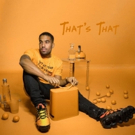 Futuristic Releases New Single, 'That's That'
