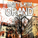 Matt And Kim Announce 'Grand' 10 Year Celebration Tour