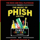 The Rock & Roll Playhouse Presents The Music Of Phish For Kids