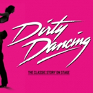 DIRTY DANCING Announces Casting and Date For Upcoming Tour
