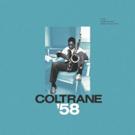 Craft Recordings To Release COLTRANE '58: THE PRESTIGE RECORDINGS Box Set 3/29