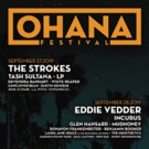 The Strokes, Eddie Vedder, The Red Hot Chili Peppers to Headline Ohana Festival