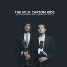 The Milk Carton Kids Release New Album ALL THE THINGS THAT I DID AND ALL THE THINGS THAT I DIDN'T DO Today