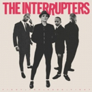 The Interrupters Release New Album FIGHT THE GOOD FIGHT - Out Now