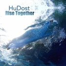 Hudost Partner With Stereo Embers to Premiere RISE TOGETHER, Lead Single off Upcoming Album