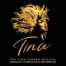 "TINA �"" THE TINA TURNER MUSICAL Cast Recording Available Now"