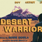 Ross Gosla's Critically Acclaimed DESERT WARRIOR: A BENGHAZI STORY Returns to the Stage