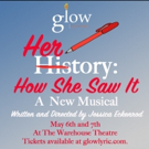 Jessica Eckenrod, writer/director of the new musical HERSTORY at GLOW Lyric Theatre