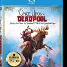 A Fairytale Twist On Deadpool 2 The Whole Squad Can Enjoy Arrives On Digital With Mov Photo
