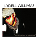 Lydell Williams Releases Heartfelt Neosoul with 'The Sound of My Melodies'