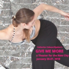 Catherine Cabeen/Hyphen to Present GIVE ME MORE World Premiere at TNC