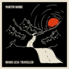 Martin Barre to Release New Album ROAD LESS TRAVELLED September 1 Photo