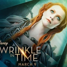 New Motion Posters & TV Spot for Disney's A WRINKLE IN TIME