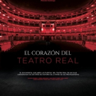 EL CORAZON DEL TEATRO REAL llegará a los cines el 23 de septiembre