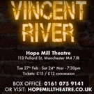 VIDEO: Get a First Look at VINCENT RIVER at Hope Mill Theatre Photo