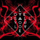 Band Of Skulls Return With LOVE IS ALL YOU LOVE On 4/12, COOL YOUR BATTLES Debuts Today