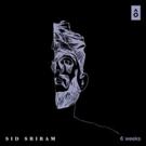 Global Artist Sid Sriram Debuts '6 Weeks' Today, Confirms First Ever Headline Tour