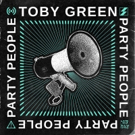Toby Green Rallies Ravers Worldwide On PARTY PEOPLE