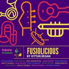 Fwd: Bassist Oytun Ersan & His Band of Jazz Fusion All-Stars Shine on Dynamic New Release FUSIOLICIOUS