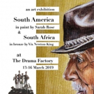 SOUTH AMERICA IN PAINT & SOUTH AFRICA IN BRONZE Come to The Drama Factory Photo