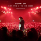 Nick Cave & the Bad Seeds to Release DISTANT SKY - Live in Copenhagen September 28 Photo