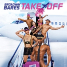 Ashley Park, Christopher Sieber, and More Announced as Special Guests For BROADWAY BARES: TAKE OFF