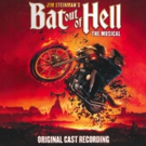 BAT OUT OF HELL Cast Recording Now Available Digitally