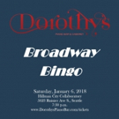BROADWAY BINGO to Kick Off This January at Dorothy's