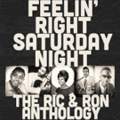 Craft Recordings to Release Feelin' Right Saturday Night: The Ric & Ron Anthology 12/7