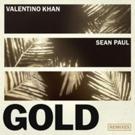 Valentino Khan Debuts Remixes of 'Gold' ft. Sean Paul