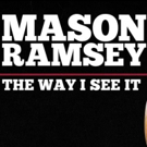 Internet Sensation Mason Ramsey Releases Two New Tracks THE WAY I SEE IT and JAMBALAYA (ON THE BAYOU) Out Now