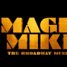 Audition For Broadway-Bound MAGIC MIKE THE MUSICAL Photo