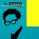 TV One to Premiere THE DL HUGHLEY SHOW