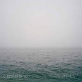 LA-Based Composer Christopher Sky Releases VASTNESS LP Via Aagoo Records
