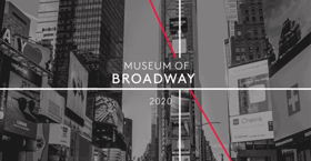Museum Of Broadway Will Open in New York City In 2020
