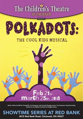 The Children's Theatre of Cincinnati to Present POLKADOTS: THE COOL KIDS MUSICAL