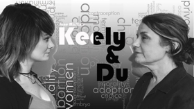 Innovocative Theatre Takes on Abortion Conversation in KEELY AND DU