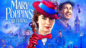 Review Roundup: The Critics Weigh in On MARY POPPINS RETURNS