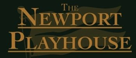 Newport Playhouse Announces 35th Anniversary Season