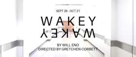 Will Eno's WAKEY, WAKEY Comes to Portland Playhouse