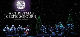 A CHRISTMAS CELTIC SOJOURN Returns This December