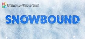 North Coast Men's Chorus Brings SNOWBOUND to Playhouse Square