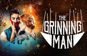 Ticket Upgrade Offer On THE GRINNING MAN - Save 28%
