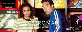 MTC Presents ASTROMAN